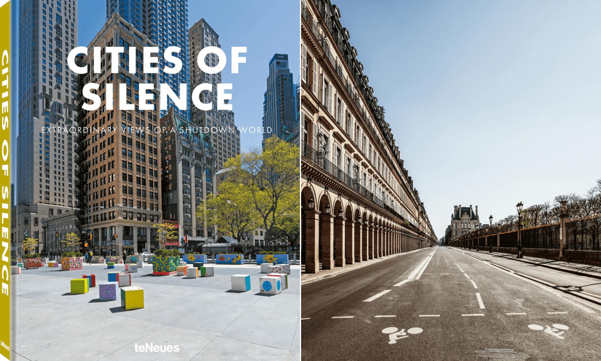Lanzan Cities of Silence, un libro de fotografías que muestra cómo enmudecieron las grandes ciudades durante el confinamiento