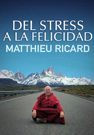 Netflix estrenó el documental Del estrés a la felicidad, sobre la historia de Matthieu Ricard